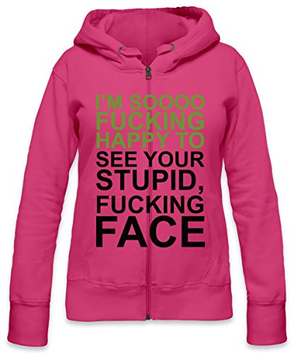 I'm Sooo Fucking Happy To See Your Stupid Fucking Face Slogan Womens Zipper Hoodie Small - Happy Face Tee