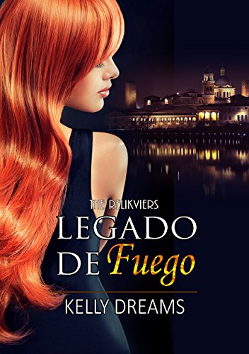 Legado de Fuego: The Relikviers por Kelly Dreams
