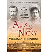[ ALIX AND NICKY: THE PASSION OF THE LAST TSAR AND TSARINA - GREENLIGHT ] BY Rounding, Virginia ( Author ) Jan - 2013 [ Paperback ]