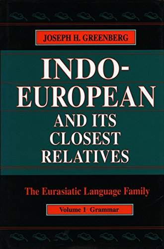 Indo-European and Its Closest Relatives