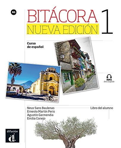 Bitacora 1 curso de espanol : Libro del alumno par Neus Sans Baulenas