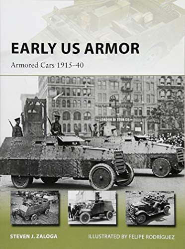 Early US Armor: Armored Cars 1915-40 (New Vanguard, Band 254) M1-marine