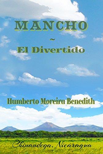 Mancho ~ El Divertido por Humberto Moreira Benedith