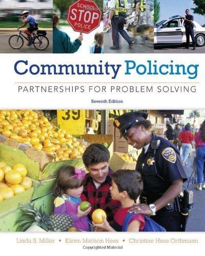 Community Policing: Partnerships for Problem Solving by Miller, Linda S., Hess, K?ren M., Orthmann, Christine M.H. (2013) Hardcover