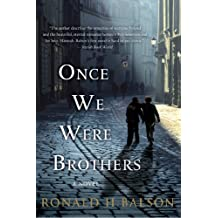Once We Were Brothers: A Novel (Liam Taggart and Catherine Lockhart Book 1) (English Edition)