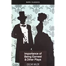 Importance of Being Earnest & Other Plays by Oscar Wilde (2002) Paperback