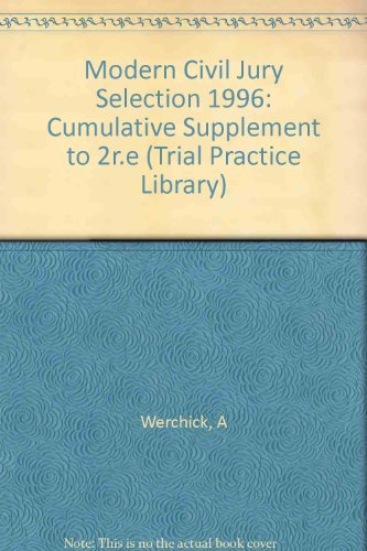 Civil Jury Selection: 1996 Cumulative Supplement PDF Books