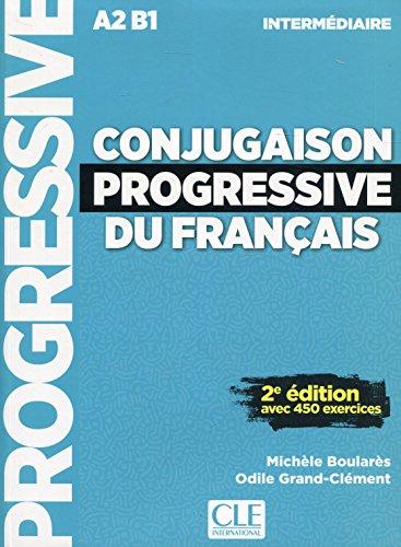 Conjugaison Progressive Du Français. Niveau Intermédiare. Nouvelle Couverture - 2ª Edition (+ CD) por Boulares Michèle