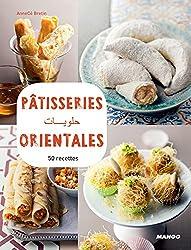 Pâtisseries orientales : 50 recettes