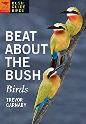 Beat About the Bush Birds (Bush Guide Birds)