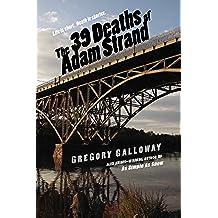 The 39 Deaths of Adam Strand (English Edition)