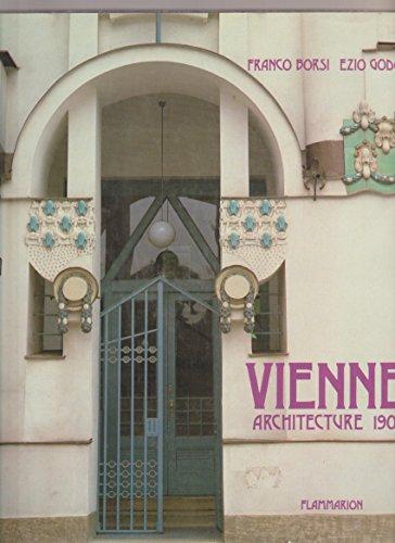 Vienne Architecture 1900 Dont 40 en Couleur par Borsi Franco