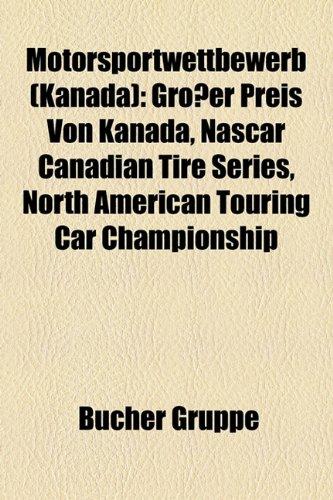 motorsportwettbewerb-kanada-grosser-preis-von-kanada-nascar-canadian-tire-series-north-american-tour