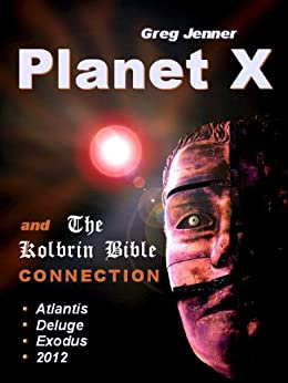 Planet X and The Kolbrin Bible Connection by [Jenner, Greg]