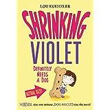 Shrinking Violet 2: Shrinking Violet Definitely Needs A Dog