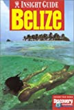 Front cover for the book Insight Guides Belize by Hum Hennessy