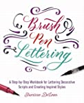Brush Pen Lettering: A Step-by-step W...