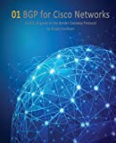 BGP for Cisco Networks: Volume 1 (Cisco Ccie Routing and Switching V5.0)