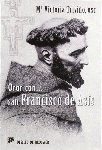 Orar con San Francisco de Asís (Hablar con Jesús)