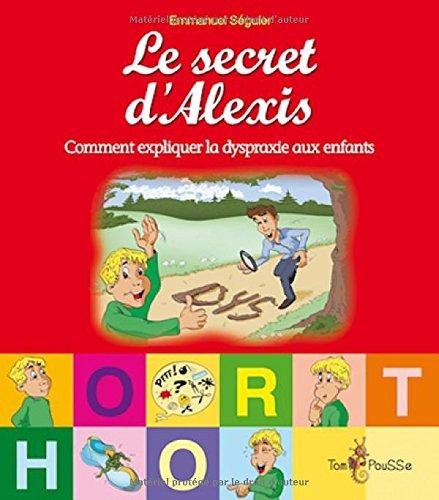 Le secret d'Alexis par Emmanuel Seguier