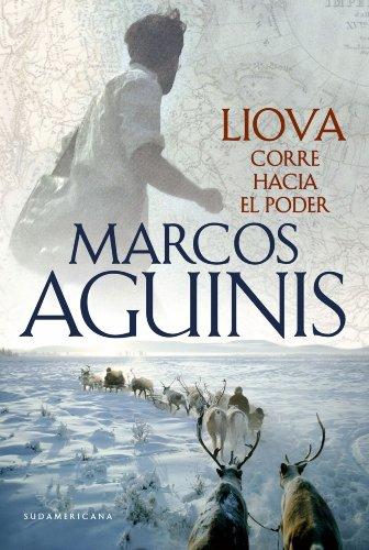 Liova: Corre hacia el poder por Marcos Aguinis