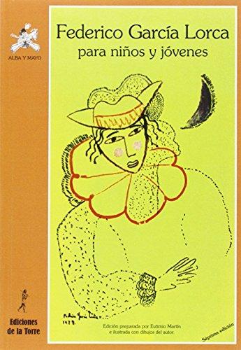 Federico García Lorca para niños y jóvenes (Biblioteca Alba y Mayo, Poesía) por EUTIMIO MARTIN