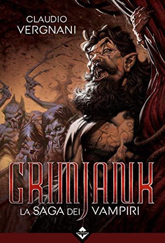Grimjank - La Saga dei Vampiri di [Vergnani, Claudio]