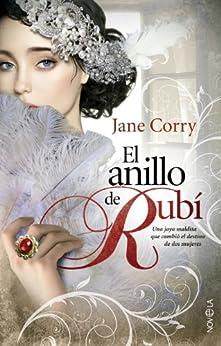 El anillo de rubí (Ficción) de [Corry, Jane]