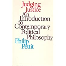 Judging Justice: Introduction to Contemporary Political Philosophy