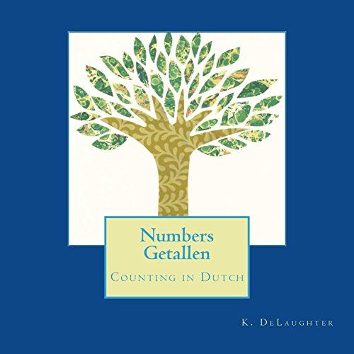 Numbers Getallen: Counting in Dutch (English Edition)