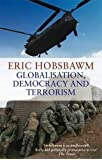 GLOBALISATION DEMOCRACY AND TERRORORISM price comparison at Flipkart, Amazon, Crossword, Uread, Bookadda, Landmark, Homeshop18
