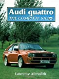 Audi Quattro: The Complete Story (Crowood AutoClassic)