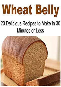 wheat belly cookbook 30 minutes or less pdf