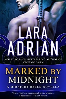 Marked by Midnight: A Midnight Breed Novella (The Midnight Breed Series) (English Edition) von [Adrian, Lara]