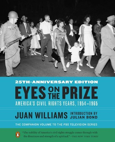 Eyes on the Prize: America's Civil Rights Years, 1954-1965 by Williams, Juan (2013) Paperback
