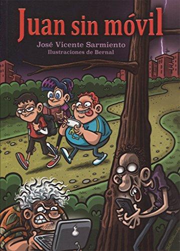 Juan sin móvil por José Vicente Sarmiento Illán