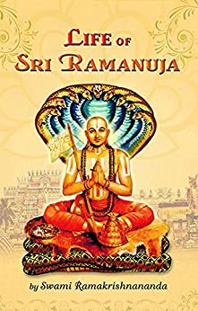 Life of Sri Ramanuja by [Ramakrishnananda, Swami]
