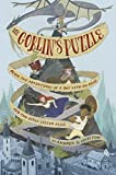 The Goblin's Puzzle: Being the Adventures of a Boy with No Name and Two Girls Called Alice by Andrew Chilton (2016-01-19)