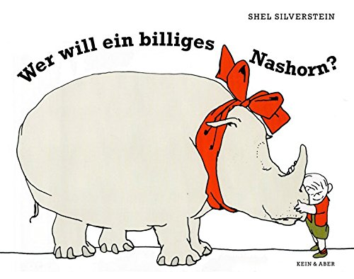 Wer will ein billiges Nashorn? - Shel Deutsch Silverstein