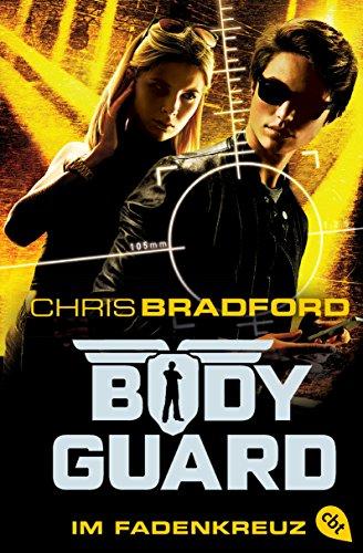 Bodyguard - Im Fadenkreuz (Die Bodyguard-Reihe, Band 4)