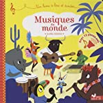 Musiques du monde - livre sonore - Un livre son à écouter de Sophie de Mullenheim