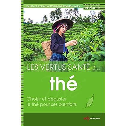 Les vertus santé du thé (Alimentation et santé)