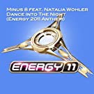 Dance Into The Night (Energy 2011 Anthem)