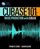 Cubase 101: Music Production with Cubase 10 (Music Pro Guides)