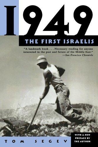 1949: The First Israelis by Tom Segev (1998-04-15)