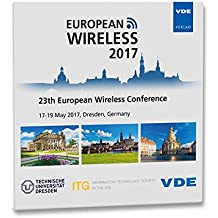 European Wireless 2017: 23th European Wireless Conference 17-19 May 2017, Dresden, Germany