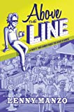 Above the Line: A Twenty Year Career Inside the Movie Business (English Edition)
