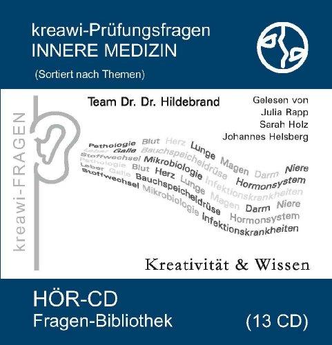 kreawi-Prüfungsfragen Innere Medizin: Hör-CD sortiert nach Themen Fragen Bibliothek ( 13 CD )