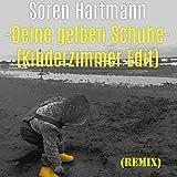 Deine gelben Schuhe (Kinderzimmer Edit) (Remix)