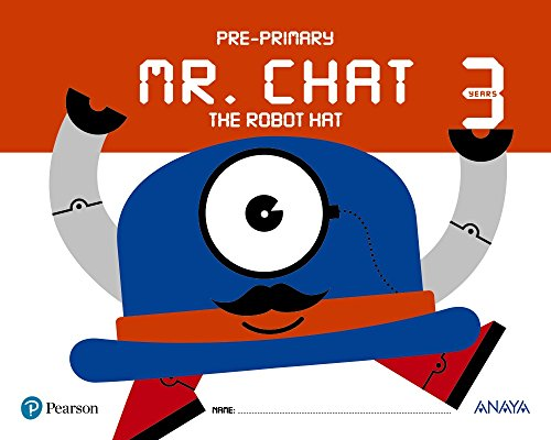 Mr chat the robot hat 3 years (anaya pearson)